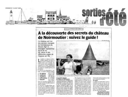 Cruz transmite a los visitantes su pasion por la arquitectura del Castillo de Noirmoutier